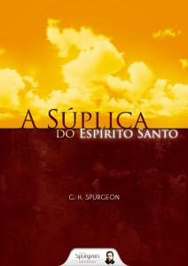 A súplica do Espírito Santo (Charles H. Spurgeon)