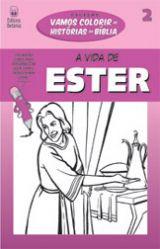 A Vida de Ester (Vários Autores)