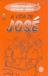 A Vida de José (Vários Autores)