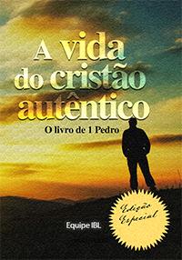 A vida do cristão autêntico (Vários autores)