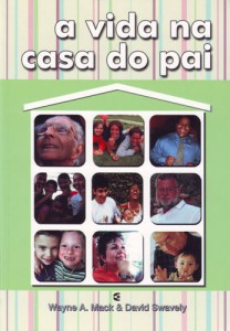 A vida na casa do Pai (Wayne A. Mack – David Swavely)