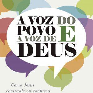 A voz do povo e a voz de Deus (Ágatha Cristian Heap)