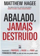 Abalado, Jamais Destruido (Matthew Hagee)