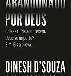 Abandonado por Deus (Dinesh D'Souza)