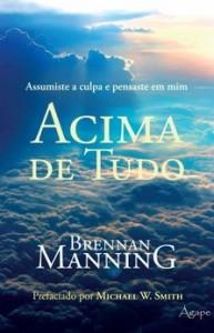 Acima de tudo (Brennan Manning)