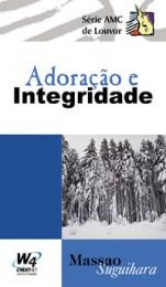 Adoração e Integridade (Massao Suguihara)