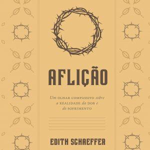 Aflição (Edith Schaeffer)