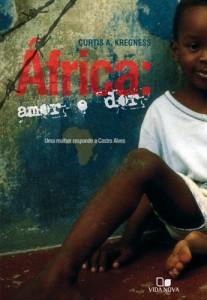 África: Amor e Dor (Curtis A. Kregness)