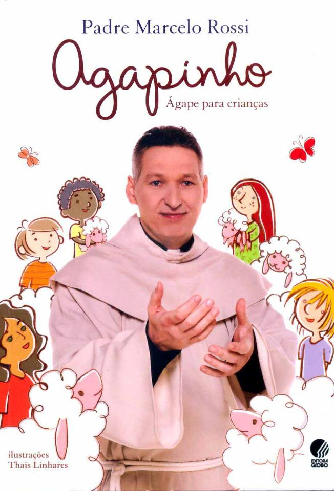 Livro Agapinho: Ágape para crianças (Padre Marcelo Rossi