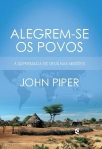 Alegrem-se os povos (John Piper)