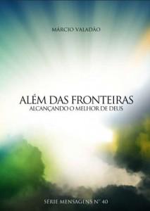 Além Das Fronteiras (Márcio Valadão)