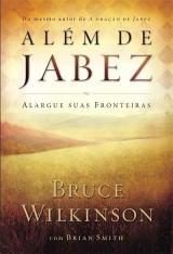 Além de Jabez (Bruce Wilkinson)