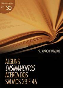 Alguns Ensinamentos Acerca dos Salmos 23 e 46 (Márcio Valadão)