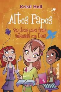 Altos Papos (Kristi Holl)