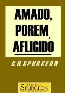 Amado, Porém, Afligido (Charles Haddon Spurgeon)