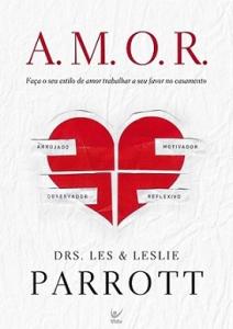 A.M.O.R. (Les Parrot – Leslie Parrot)