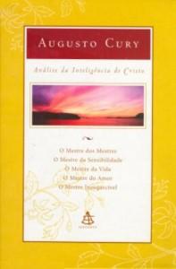 Análise da inteligência de Cristo (Augusto Cury)