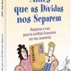 Antes que as dívidas nos separem (Julie Ann Barhill)