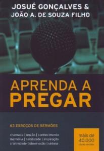 Aprenda a pregar (Josué Gonçalves – João A. de Souza Filho)