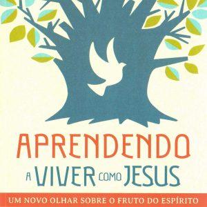 Aprendendo a viver com Jesus (Christopher J. H. Wright)