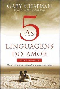 As 5 linguagens do amor para homens – Gary Chapman