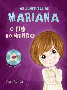 As aventuras de Mariana – O fim do mundo (Marta Ribeiro McAlister)