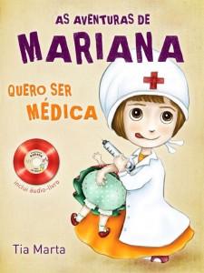 As aventuras de Mariana – Quero ser médica (Marta Ribeiro McAlister)