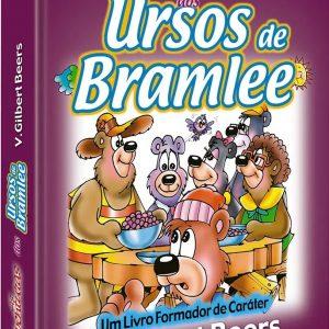 As aventuras dos ursos de Bramlee (Gilbert Beers)