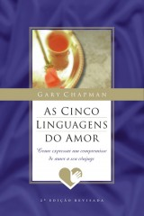 As cinco linguagens do amor (Gary Chapman)