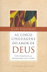 As cinco linguagens do amor de Deus (Gary Chapman)