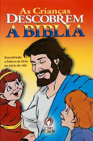 As Crianças Descobrem a Bíblia (Vários Autores)