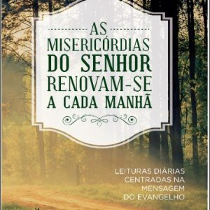As misericórdias do Senhor (Paul David Tripp)