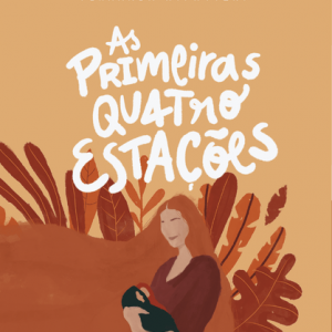 As primeiras quatro estações (Fernanda Witwytzky)