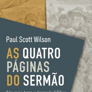 As quatro páginas do sermão (Paul Scott Wilson)