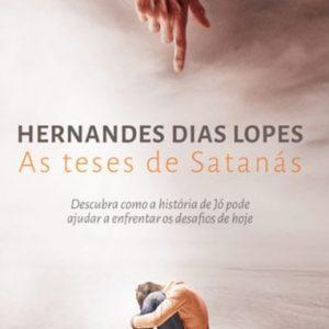 As teses de Satanás (Hernandes Dias Lopes)