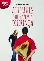 Atitudes que fazem a diferença (Priscila Guerra –  Richarde Guerra)