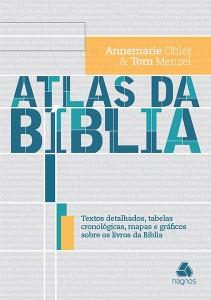 Atlas da Bíblia (Annemarie Ohler – Tom Menzel)