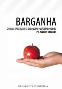 Barganha (Márcio Valadão)