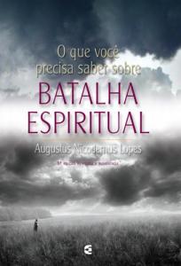 Batalha espiritual (Augustus Nicodemus Lopes)