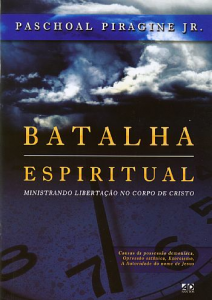 Batalha espiritual (Paschoal Piragine Jr.)