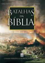 Batalhas da Biblia (Chain Herzog e Mordechai Gichon)