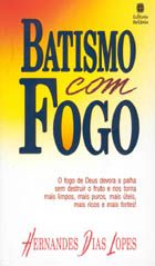 Batismo com Fogo (Hernandes Dias Lopes)