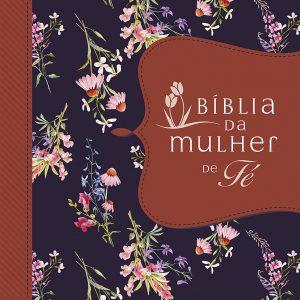 Bíblia da mulher de fé (Sheila Walsh)