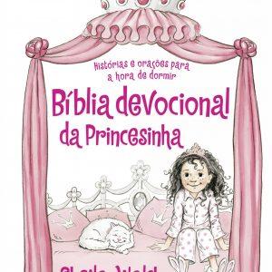 Bíblia devocional da princesinha (Sheila Walsh)