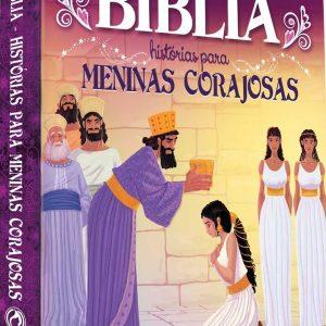 Bíblia – Histórias para meninas corajosas