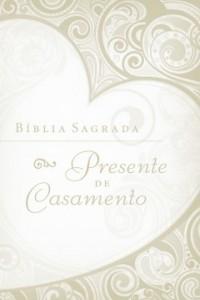 Bíblia Sagrada Presente de Casamento (Vários autores)