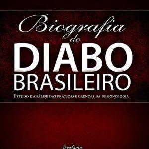 Biografia do diabo brasileiro (Jaziel Guerreiro Martins)