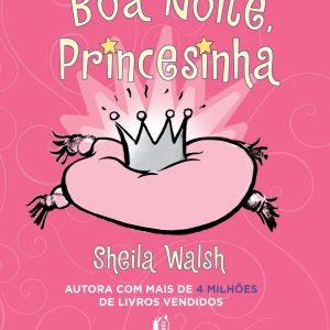 Boa noite, princesinha (Sheila Walsh)