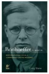 Bonhoeffer, o mártir (Craig Slane)