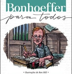 Bonhoeffer para todos (Stephen R. Haynes)